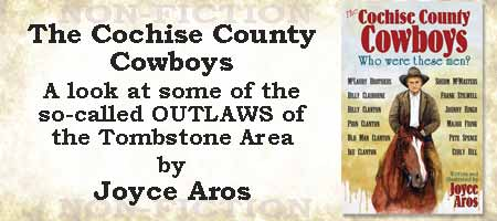 The Cochise County Cowboys; Who were these men? - Tombstone's Cowboys revealed