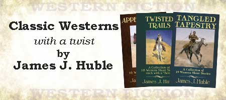 Classic Western Stories by James Huble