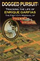 Dogged Pursuit - Enrique Garfias Biography