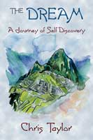 The Dream - A Journey of Self Discovery - Chris Taylor