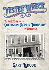 YesterWreck - The History of the Collision Repair Industy in America